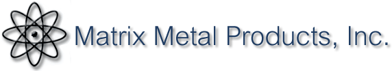 Matrix Metals Products, Inc.